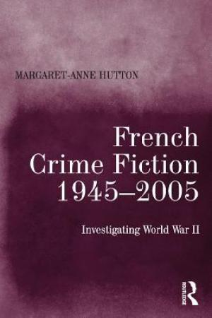 Reading books French Crime Fiction, 1945-2005: Investigating World War II
