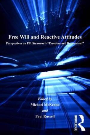 Reading books Free Will and Reactive Attitudes: Perspectives on P.F. Strawson's 'Freedom and Resentment'