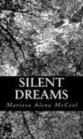 Silent Dreams: A Series of Essays and Poems from a Public Transgirl