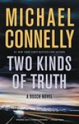 Download Two Kinds of Truth (Harry Bosch, #20; Harry Bosch Universe, #30) books