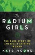 Download The Radium Girls: The Dark Story of America's Shining Women books