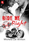 Ride Me Right (Raising Hellfire MC, #2)
