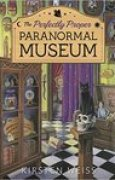 Download The Perfectly Proper Paranormal Museum (Perfectly Proper Paranormal Museum #1) pdf / epub books