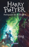 Harry Potter y las reliquias de la muerte (Harry Potter, #6)