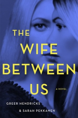 read online The Wife Between Us