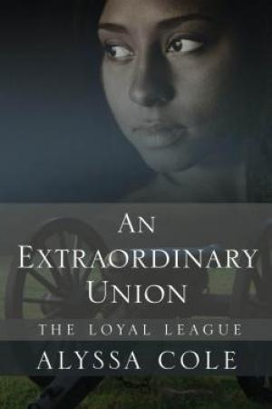 Reading books An Extraordinary Union (The Loyal League #1)