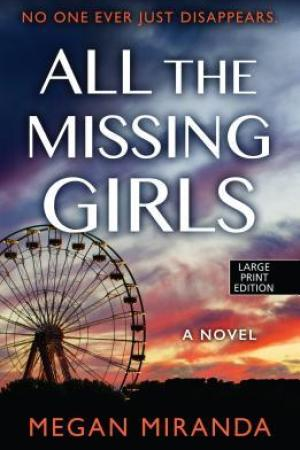 Reading books All the Missing Girls (Wheeler Press Large Print)
