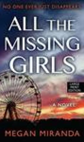 All the Missing Girls (Wheeler Press Large Print)