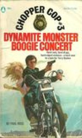 Dynamite Monster Boogie Concert (Chopper Cop, #3)