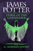 Download James Potter and the Curse of the Gatekeeper (James Potter, #2) books