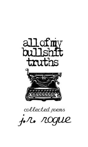 All Of My Bullshit Truths