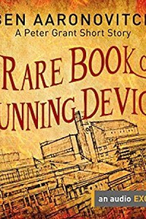 Reading books A Rare Book of Cunning Device (Peter Grant, #5.6)