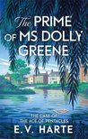The Prime of Ms Dolly Greene (Dolly Greene, #1)