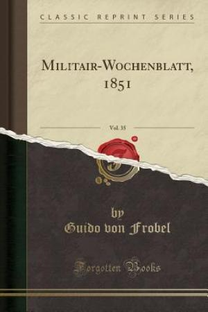 Reading books Militair-Wochenblatt, 1851, Vol. 35 (Classic Reprint)