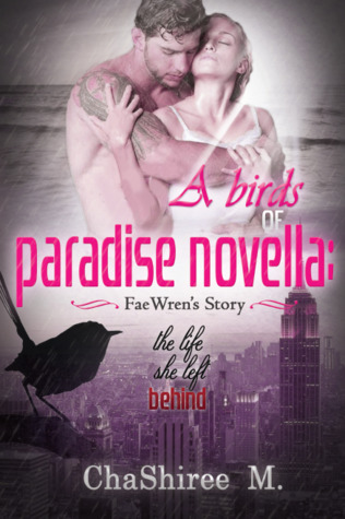 The Life She Left Behind (Birds of Paradise #1)