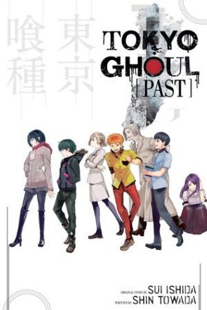Reading books Tokyo Ghoul: Past (Tokyo Ghoul Light Novels, #3)