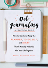 Dot Journaling: A Practical Guide: How to Start and Keep the Planner, To-Do List, and Diary Thatll Actually Help You Get Your Life Together