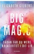 Download Big Magic - sdan fr du mere kreativitet i dit liv books