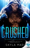Crushed (Slammed, #2)