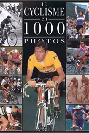 Reading books Le Cyclisme en 1000 Photos