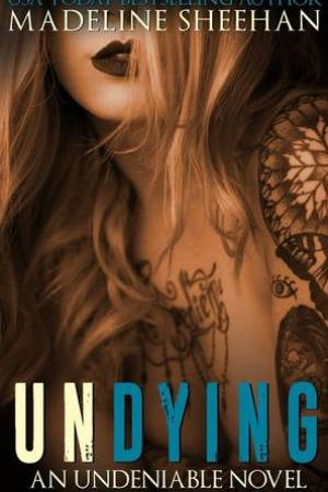 Reading books Undying (Undeniable, #6)