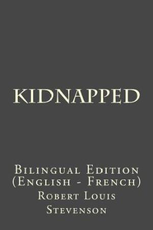 Reading books Kidnapped: Bilingual Edition (English - French)