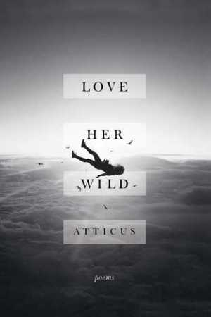 Reading books Love Her Wild: Poems