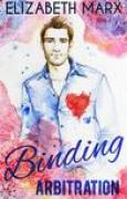 Download Binding Arbitration (Chicago Sports Romance #2) books