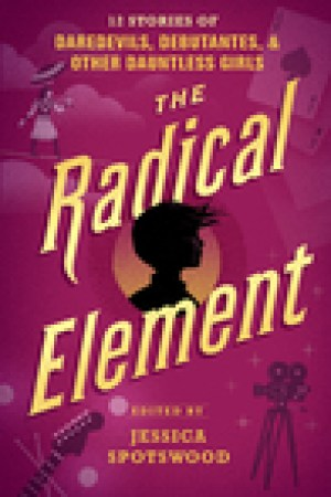read online The Radical Element (A Tyranny of Petticoats, #2)