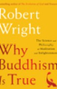 Download Why Buddhism is True: The Science and Philosophy of Enlightenment pdf / epub books