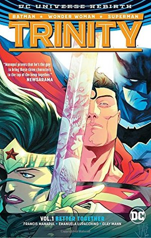 Trinity, Volume 1: Better Together