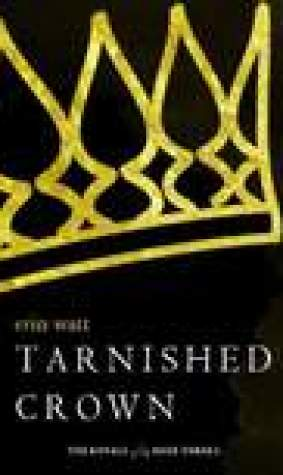 Tarnished Crown (The Royals, #3.5)