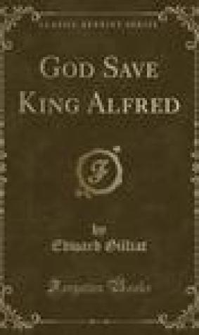 God Save King Alfred