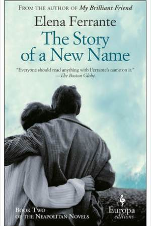 Reading books The Story of a New Name (The Neapolitan Novels #2)