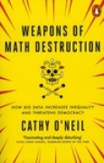 Download Weapons of Math Destruction: How Big Data Increases Inequality and Threatens Democracy books