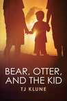 Download Bear, Otter, and the Kid (Bear, Otter, and the Kid, #1)