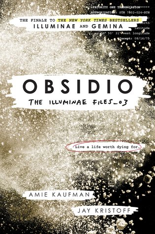 Obsidio (The Illuminae Files, #3)