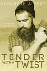 Tender with a Twist (Rainbow Cove #2)