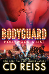 Bodyguard (Hollywood A-List, #2)