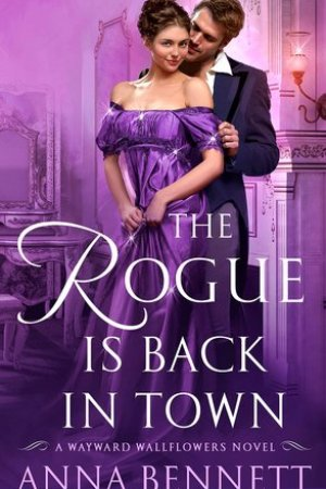 Reading books The Rogue Is Back in Town (The Wayward Wallflowers, #3)