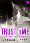 Trust in Me (Fight for Me, #3)