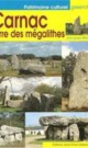 Carnac, terre des mgalithes