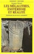 Download Les mgalithes, sotrisme et ralit books