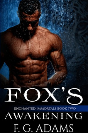 Fox's Awakening (Enchanted Immortals Book 2)