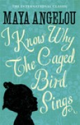 Download I Know Why the Caged Bird Sings (Maya Angelou's Autobiography, #1) books