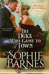 The Duke Who Came To Town (The Honorable Scoundrels, #3)