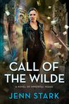 Call of the Wilde (Immortal Vegas, #8)