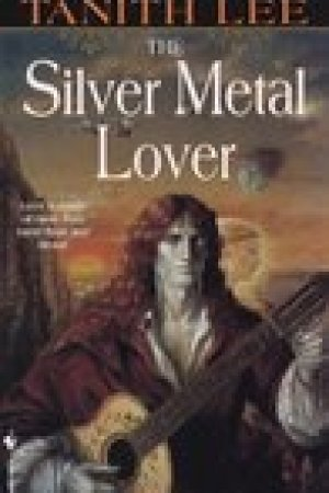 read online The Silver Metal Lover (Silver Metal Lover, #1)