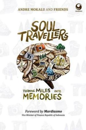 Reading books Soul Travellers: Turning Miles into Memories