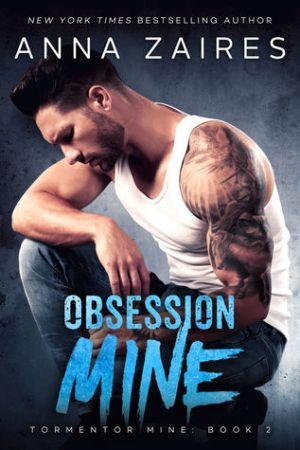 Reading books Obsession Mine (Tormentor Mine, #2)